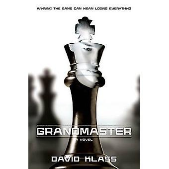Grandmaster by David Klass - 9781250063014 Book