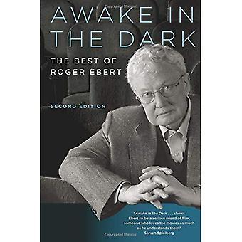 Wakker in het donker: het beste van Roger Ebert: tweede editie