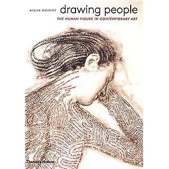 Persone di disegno: La figura umana nell'arte contemporanea