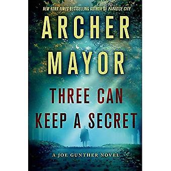 Trois peuvent garder un Secret (Joe Gunther mystères)