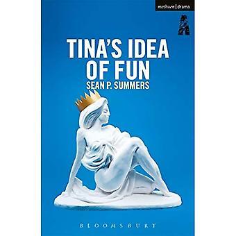 Tina's Idea of Fun (Modern Plays)