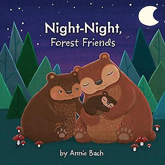 Night-Night, Forest Friends [Board book]