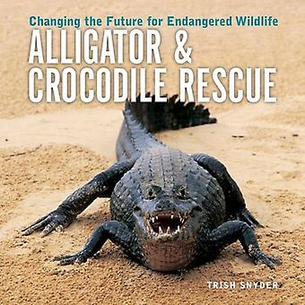 Alligator &; Crocodile Rescue: Changing the Future for Endangered Wildlife