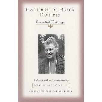 Catherine De Hueck Doherty: Essential Writings (Modern Spiritual Masters)