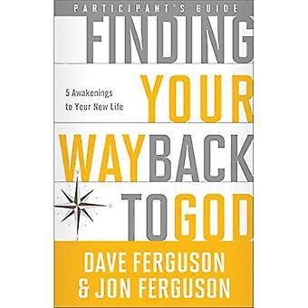 Hitta din väg tillbaka till Gud: fem uppvaknanden till ditt nya liv