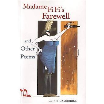 Madame Fi Fis adieu et autres poèmes