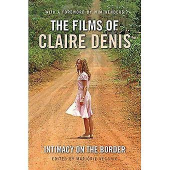 Die Filme von Claire Denis: Intimität an der Grenze (internationale Bibliothek des bewegten Bildes)