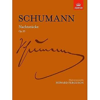 Schumann Nachtstucke: Op. 23 (Signature S.)