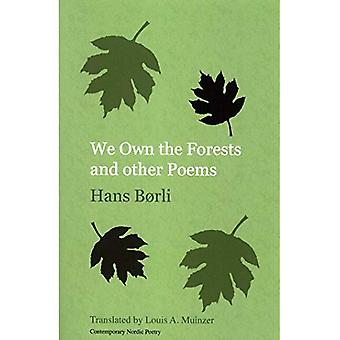 We Own the Forests and other Poems (Norvik Press Series B: English Translations of Scandinavian Literature)