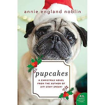 Pupcakes: Un romanzo di Natale