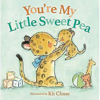 You're My Little Sweet Pea� [Board book]