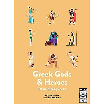 Greek Gods and Heroes: Meet 40 mythical immortals (40 Inspiring Icons)