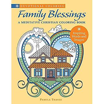 Family Blessings: A Meditative Christian Coloring Book (Devotional Coloring)