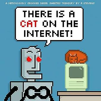 Diesel Sweeties - There is a Cat on the Internet! - Volume 3 by R. Stev
