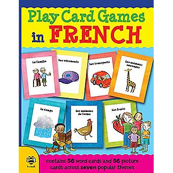 Play Card Games in French by Marie-Therese Bougard - 9781909767904 Bo