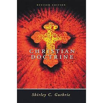 Edição revisada por Guthrie & Shirley de revista de doutrina Christian