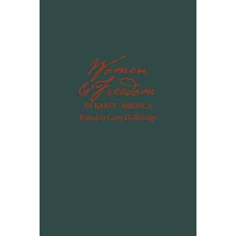 Women and Freedom in Early America by Gutkind & C.