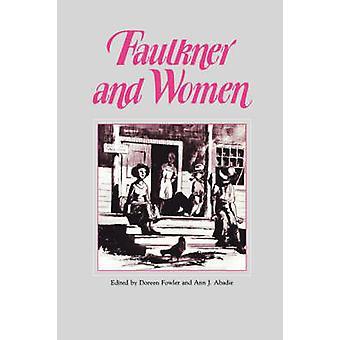 Faulkner en vrouwen door Fowler & Doreen