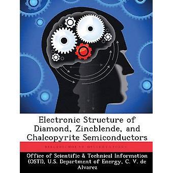Elektronische Struktur von Diamond Zinkblende und Chalkopyrit Halbleiter vom Amt der wissenschaftlichen & technische Informa