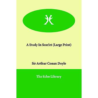 Un estudio en escarlata por Doyle y Arthur Conan