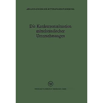 Die Konkurrenzsituation Mittelstandischer Orientieren par Rudolf Seyffert & Rudolf Seyffert