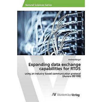 Expanding data exchange capabilities for RTDS by Berger Andreas