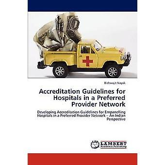 اعتماد مبادئ توجيهية للمستشفيات في شبكة موفر مفضل قبل ناياك آند بيشواجيت