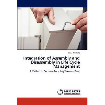 Integration of Assembly and Disassembly in Life Cycle Management by Memary & Reza