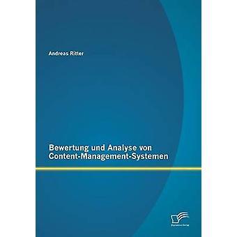 Bewertung und analizzare von ContentManagementSystemen di Andreas & Ritter