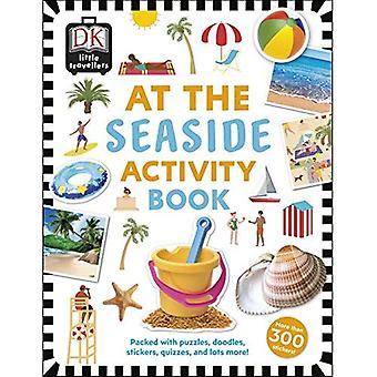 Au Seaside Activity Book: comprend plus de 300 autocollants