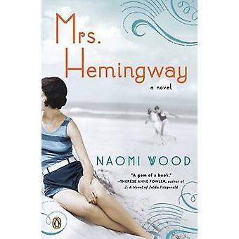 Mrs. Hemingway by Naomi Wood - 9780143124610 Book