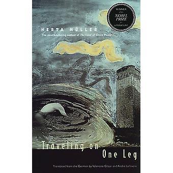 Reisen auf einem Bein von Herta Muller-9780810127067 Buch
