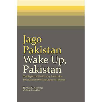 Wake Up - Pakistan - The Report of the Century Foundation Internationa