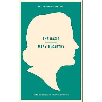 Oasis - a Novel by Mary McCarthy - Vivian Gornick - 9781612192284 Book