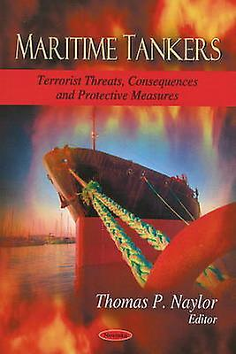 Maritime Tankers - Terrorist Threats - Consequences and Prougeective Mea