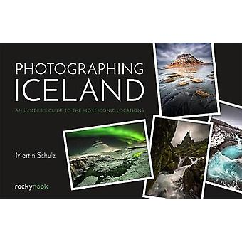 Photographing Iceland - An Insider's Guide to the Most Iconic Location