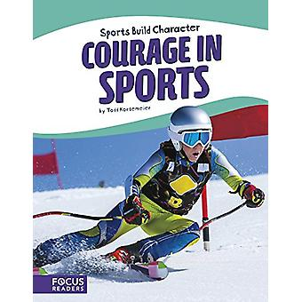 Courage in Sports by Todd Kortemeier - 9781635176032 Book