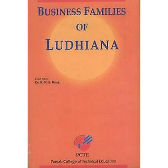 Business Families of Ludhiana by K. N. S. Kang - 9788177080520 Book