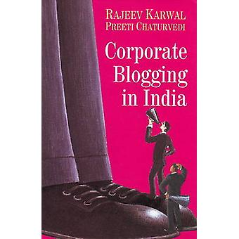 Corporate Blogging in India by Rajeev Karwal - Preeti Chaturvedi - 97