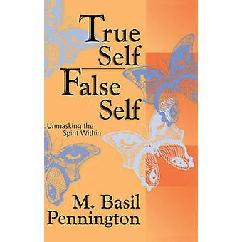 Sanna jaget/falskt själv - demaskera anden inom av M. basilika Penning