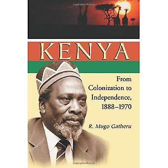 Kenia: Von der Kolonisierung, Unabhängigkeit, 1888-1970