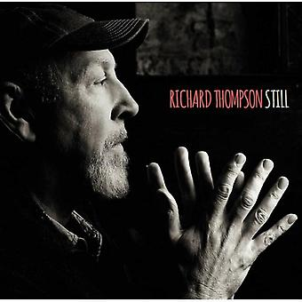 THOMPSON RICHARD - STILL : STANDARD EDITION by Richard Thompson