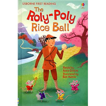 The Roly Poly Rice Ball (Usborne First Reading) (Hardcover) by Dickins Rosie