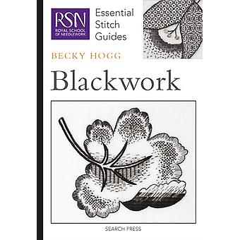 Blackwork (Royal School of Needlework Essential Stitch Guides) (Hardcover-spiral) by Hogg Becky
