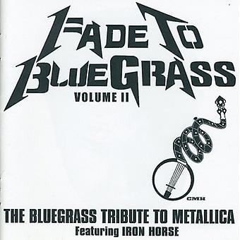 Fade to Bluegrass - Fade to Bluegrass: Vol. 2: Bluegrass Tribute to Metallica [CD] USA import