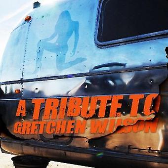 Hyldest til Gretchen Wilson - hyldest til Gretchen Wilson [CD] USA importerer