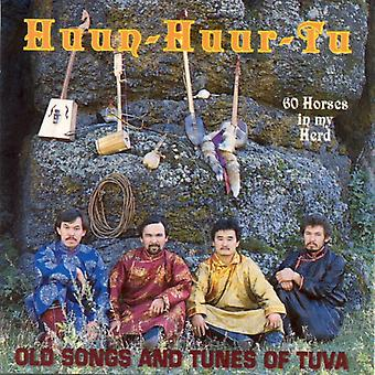 60 Horses in My Herd: Old Songs and Tunes of Tuva by Huun-Huur-Tu