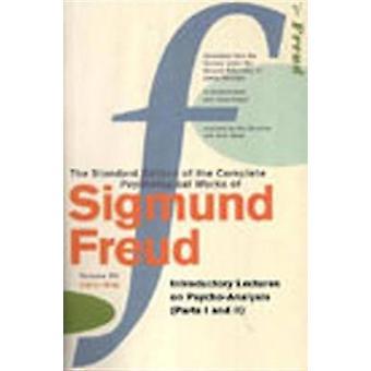The Complete Psychological Works of Sigmund Freud - Vol 15 by Sigmund