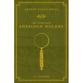 The Complete Sherlock Holmes by Arthur Conan Doyle - P. D. James - 97