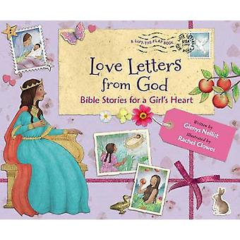Love Letters from God - Bible Stories for a Girl's Heart by Glenys Nel
